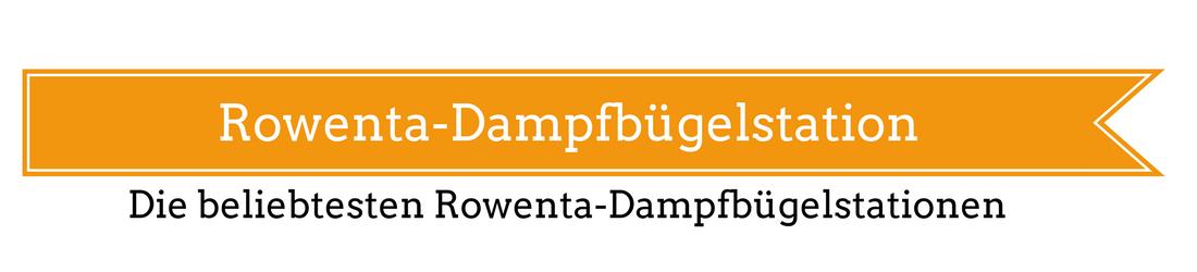 Rowenta-Dampfbügelstation